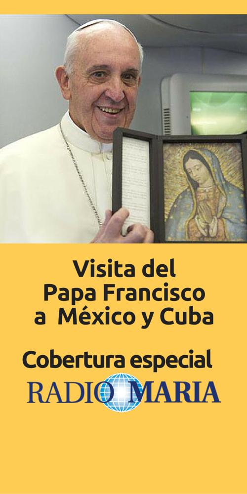 Visita del Papa Francisco a México y Cuba (3)