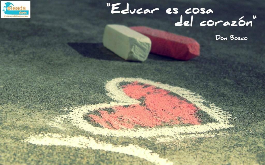 Educar es cosa del corazon