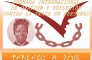 06/02/2015 – El próximo 8 de febrero se llevará adelante la Primera Jornada Internacional de Oración y Reflexión contra la trata de personas.…